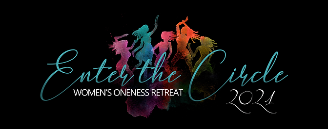 Enter the Circle - Women's Oneness Confe