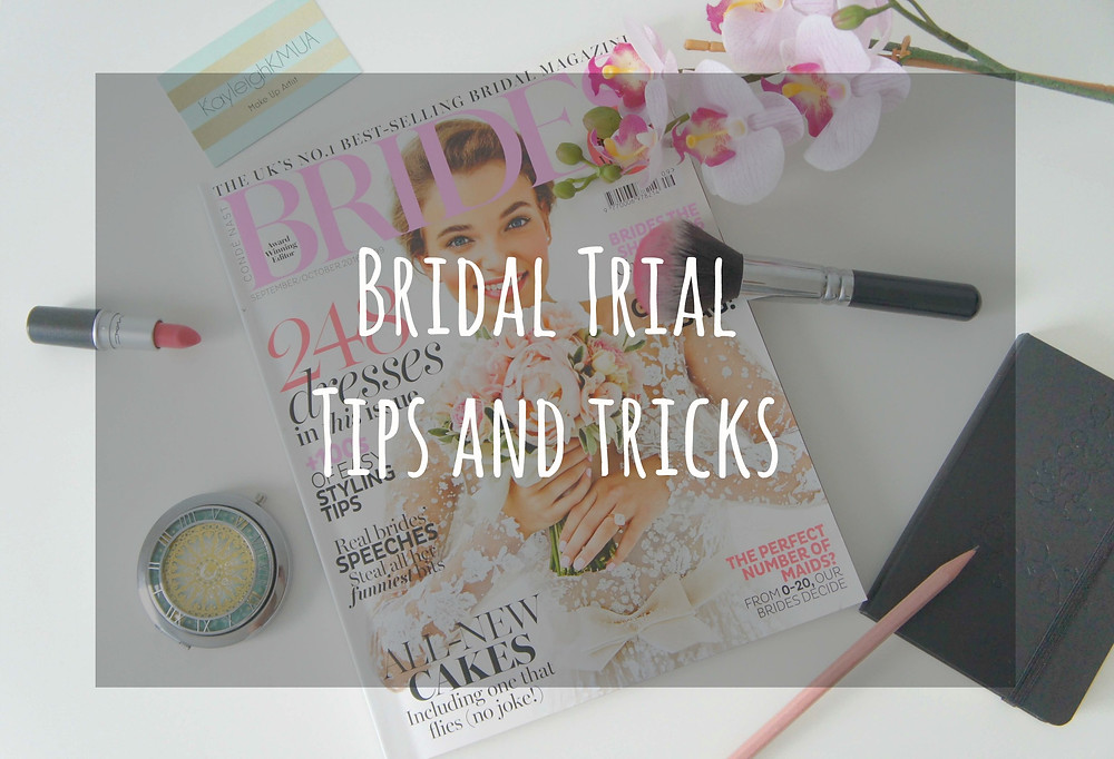 Bridal trial tips and tricks