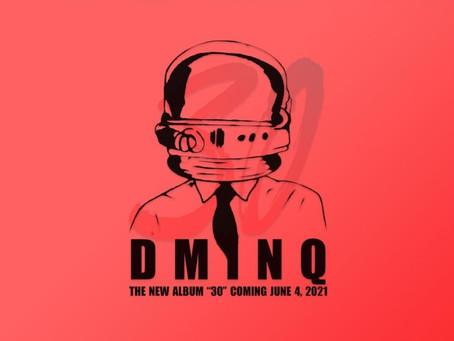 "LGBTQ+ Recording Artist DMINQ New Album ""30"""