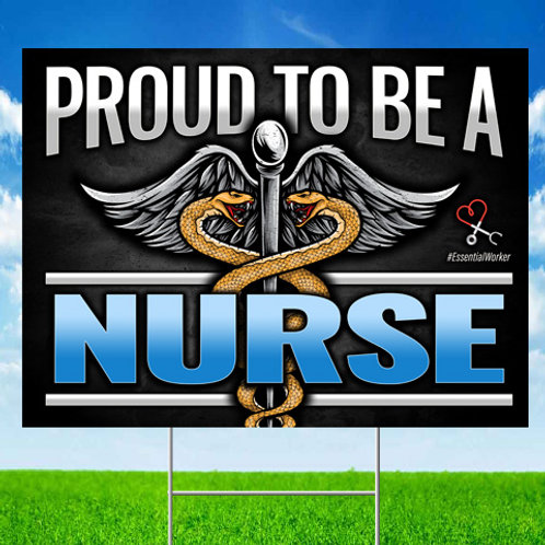 Nurse First Responder Yard Sign