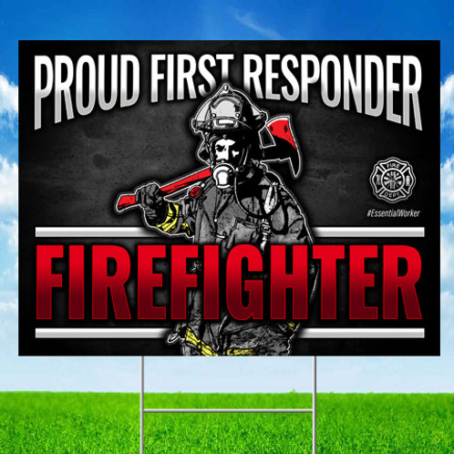 Firefighter First Responder Yard Sign