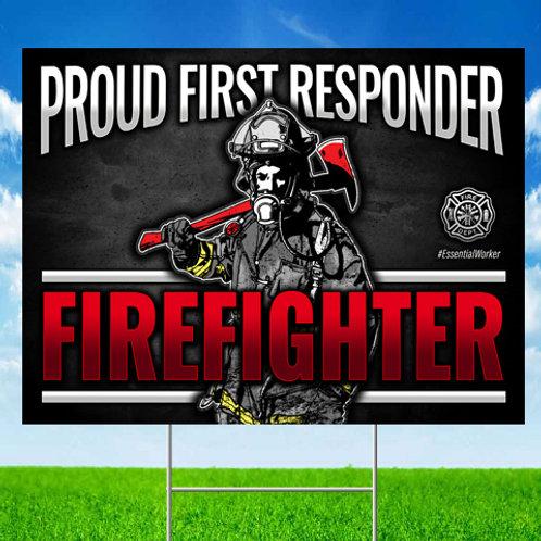 Firefighter First Responder Yard Sign