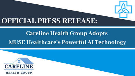 Careline Health Group Adopts Muse Healthcare's Powerful AI Technology