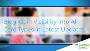 Gain Visibility into All Care Types in Latest Updates