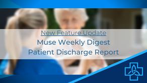 New Features: Weekly Digest + Patient Discharge Report