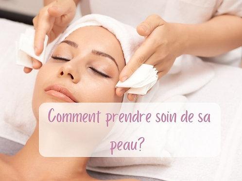 Comment prendre soin de sa peau?