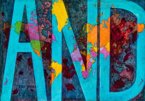 """AND ~ A Prayer for Peace"" | acrylic & multi-media on canvas |  20"" x 28"" |  2017"