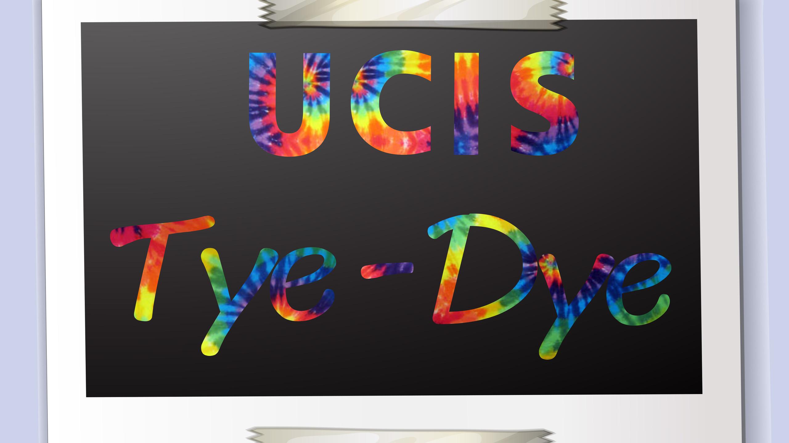 Tye Dye Day-UCIS