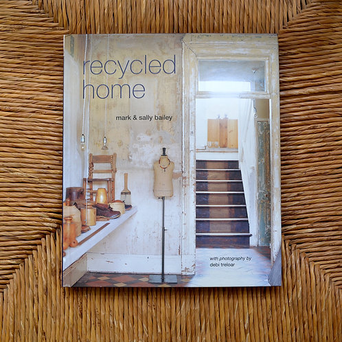 Recyled Home by Mark and Sally Bailey