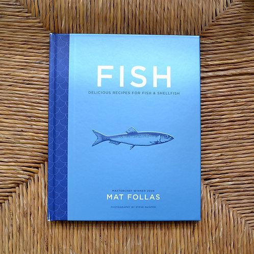 FISH by Mat Follas