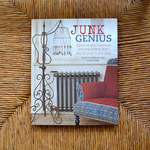 Junk Genius by Juliette Goggin and Stacy Sirk