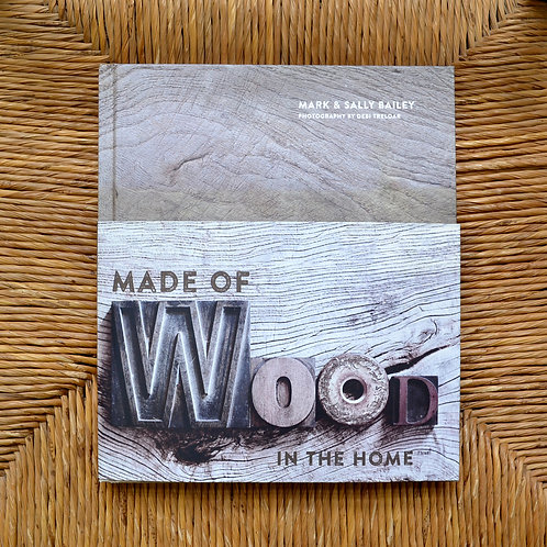 Made of wood in the home by Mark Bailey and Sally Bailey