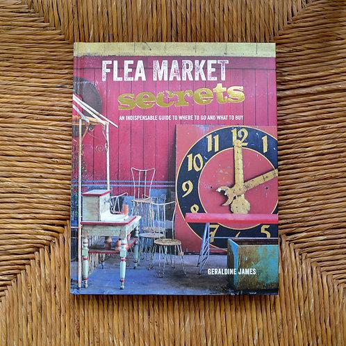 Flea Market Secrets by Geraldine James