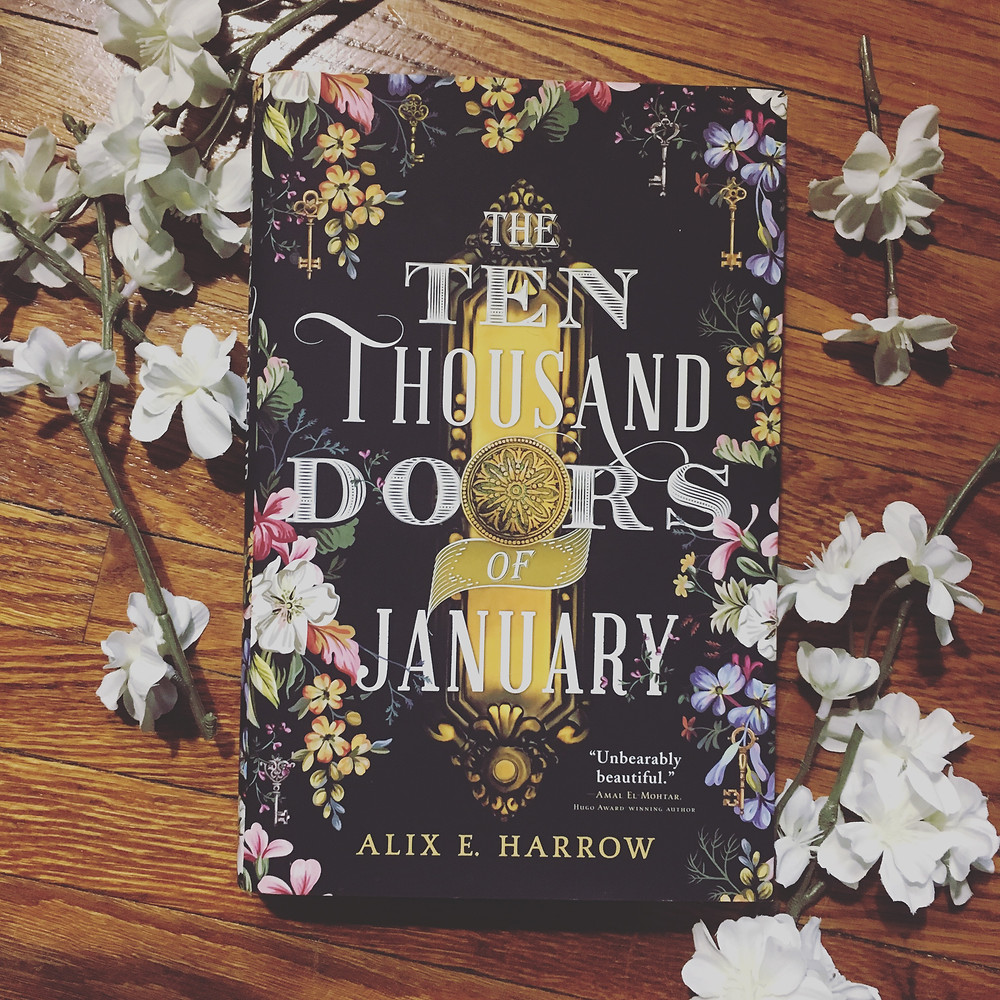 Pictured, The Ten Thousand Doors of January by Alix E. Harrow
