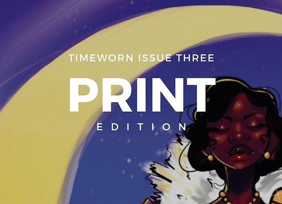 Timeworn Issue 3, Print Edition