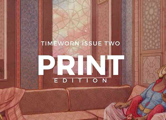 Timeworn Issue Two, Print Edition (sold out)