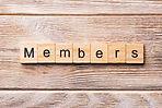 Members word written on wood block. Memb