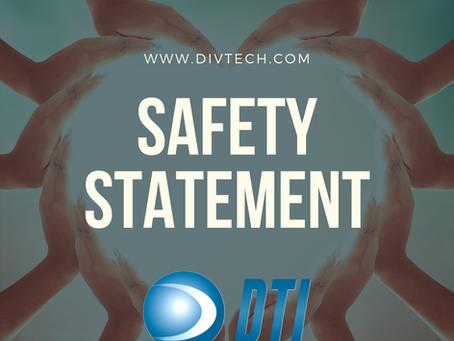 DTI Safety Statement