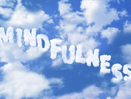 Exploring Mindfulness