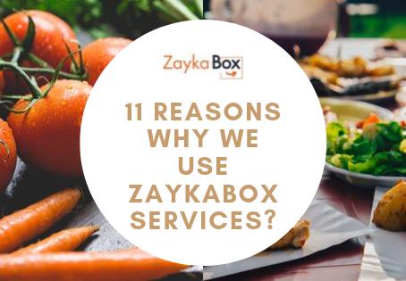11 Reasons Why we use ZaykaBox Services?