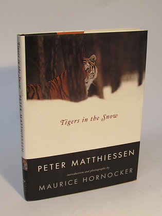 Matthiessen, Peter - TIGERS IN THE SNOW