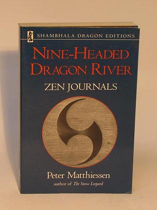 Matthiessen, Peter - NINE-HEADED DRAGON RIVER