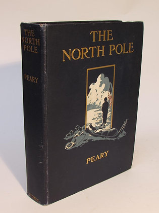 Peary, Robert E.  - THE NORTH POLE