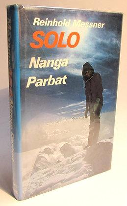 Messner, Reinhold - SOLO NANGA PARBAT
