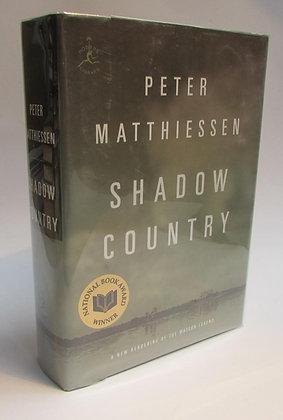 Matthiessen, Peter - SHADOW COUNTRY