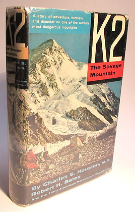 Houston, Charles and Bates, Robert - K2 THE SAVAGE MOUNTAIN