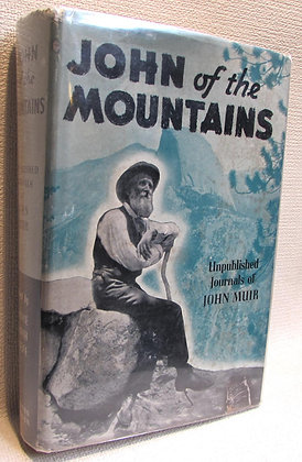 Muir, John - JOHN OF THE MOUNTAINS