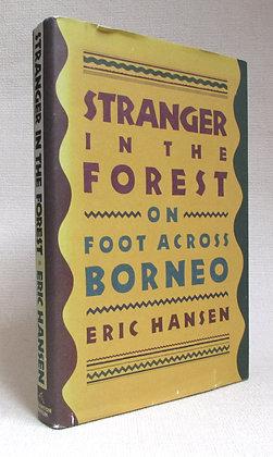 Hansen, Eric - STRANGER IN THE FOREST