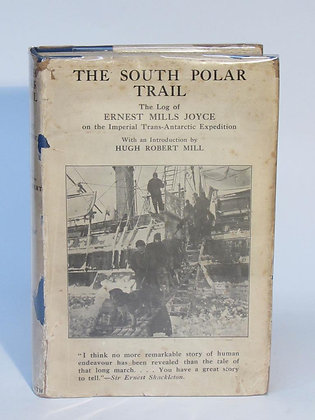 Joyce, Ernest Mills - THE SOUTH POLAR TRAIL