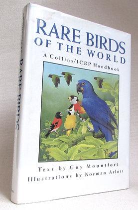 Mountfort, Guy - RARE BIRDS OF THE WORLD