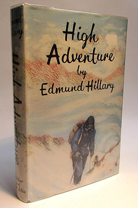Hillary, Sir Edmund - HIGH ADVENTURE
