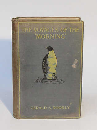 Doorly, Gerald - THE VOYAGES OF THE 'MORNING'