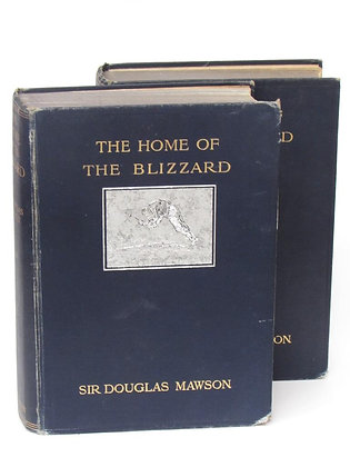 Mawson, Douglas - THE HOME OF THE BLIZZARD