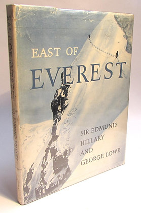 Hillary, Sir Edmund and George Lowe - EAST OF EVEREST