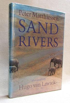 Matthiessen, Peter - SAND RIVERS