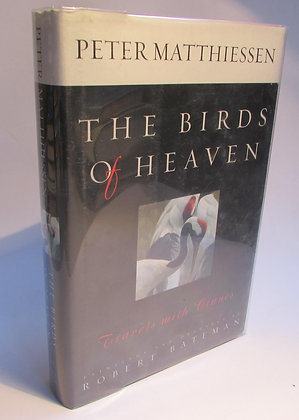 Matthiessen, Peter - THE BIRDS OF HEAVEN