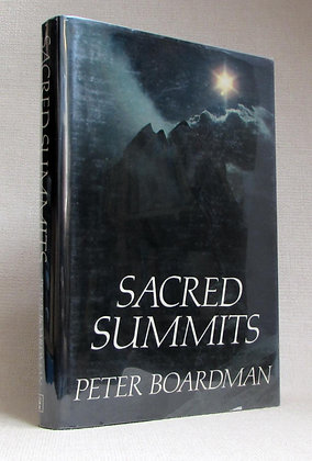 Boardman, Peter - SACRED SUMMITS.