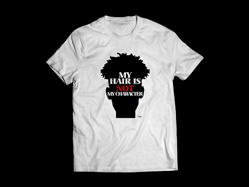 My hair not my character Graphic Tees
