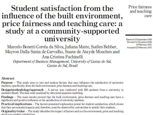 Student satisfaction from theinfluence of the built environment,price fairness and teaching care