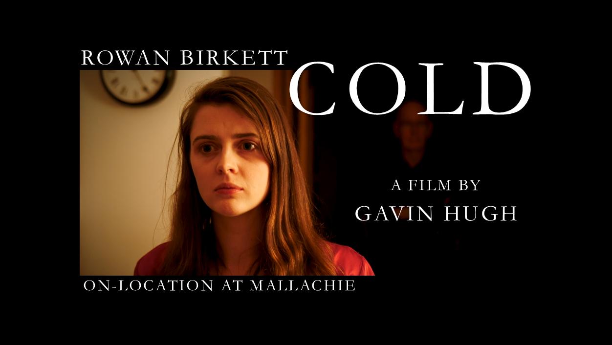 Rowan Birkett Cold Film