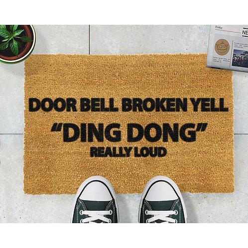 Deurmat Door bell broken yell DING DONG really loud