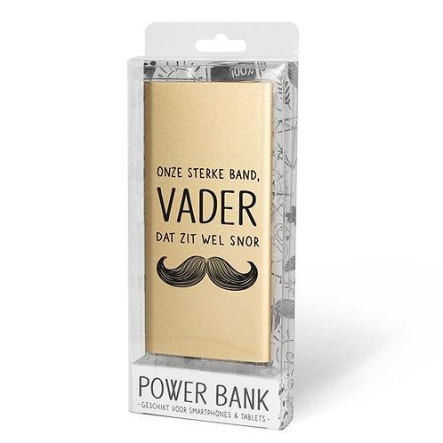 Gouden powerbank: ''Onze sterke band, vader, dat zit wel snor''