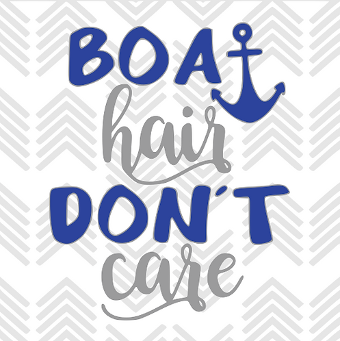 Boat Hair Don't Care Decal