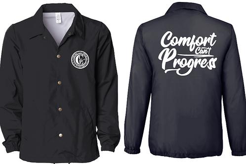 Comfort Can't Progress Coaches Jacket