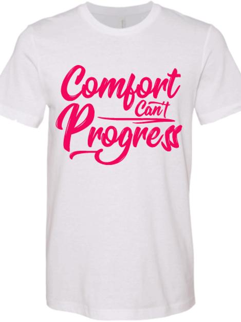 Hot Pink Comfort Can't Progress T-shirt