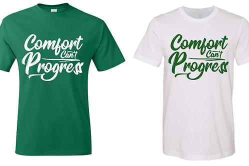 Comfort Can't Progress T-Shirt